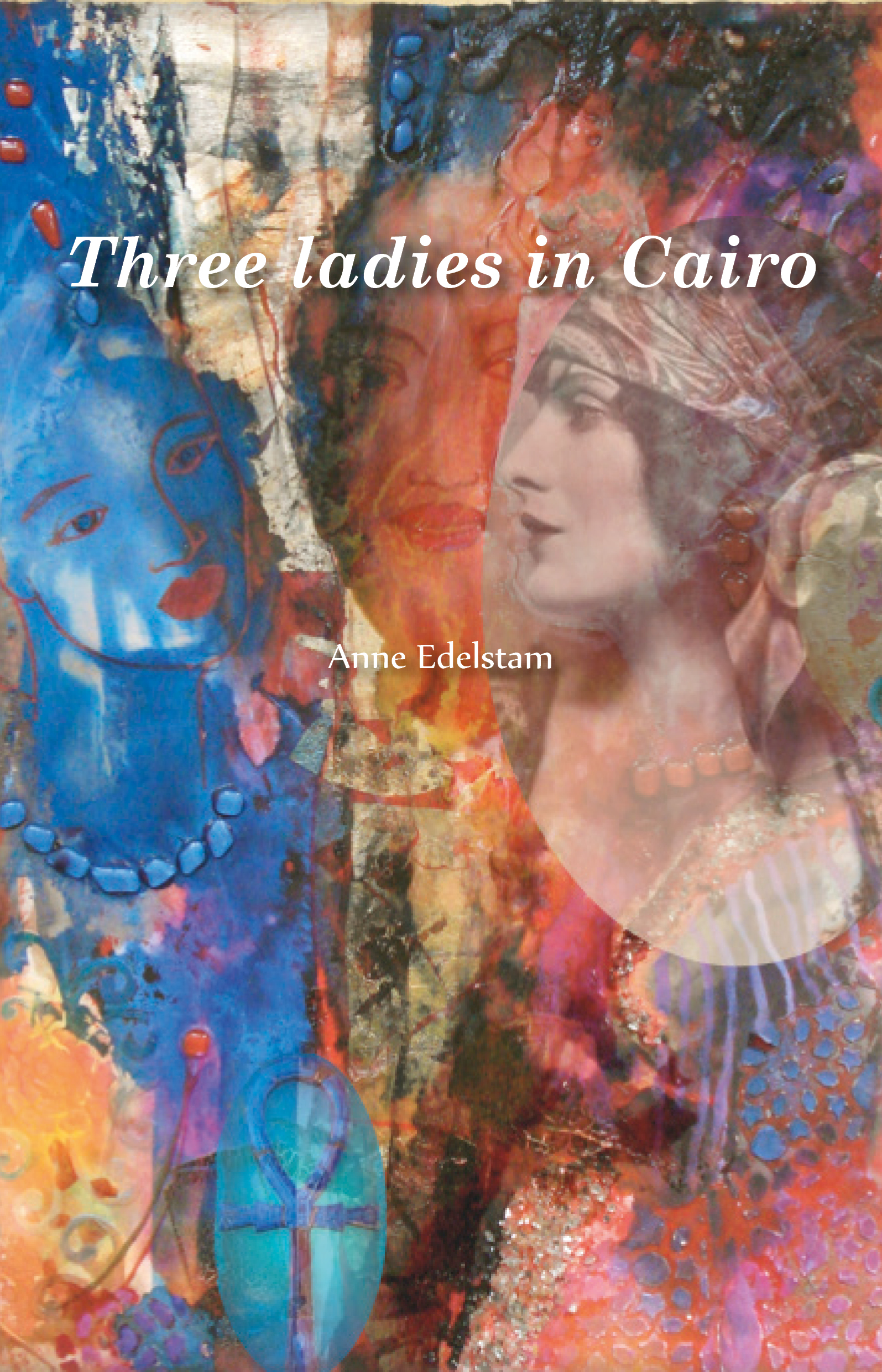 Three Ladies in Cairo